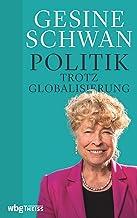Politik trotz Globalisierung (German Edition)
