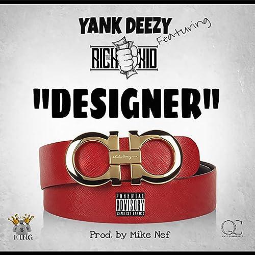 Designer (feat. RichTheKid) [Explicit]