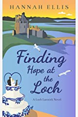 Finding Hope at the Loch (Loch Lannick Book 7) Kindle Edition