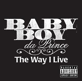 The Way I Live (Explicit Version)