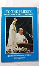 To the Priests Our Lady's Beloved Sons: 1996 Supplement