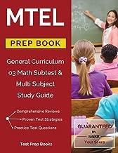 MTEL General Curriculum 03 Math Subtest & Multi Subject Study Guide Prep Book