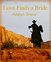 Love Finds a Bride (Butte Springs Brides Book 1)