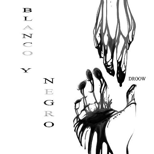 c014f47b34e2 Blanco y Negro by Droow on Amazon Music - Amazon.com