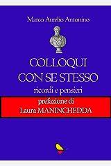 Colloqui con se stesso: Ricordi e pensieri (Italian Edition) eBook Kindle