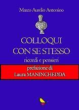 Colloqui con se stesso: Ricordi e pensieri (Italian Edition)