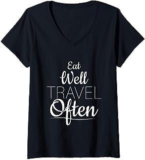 Femme Mangez bien Voyager souvent Vacances T-Shirt avec Col en V