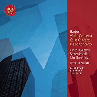 Barber: Violin Concerto; Cello Concerto & Piano Concerto: Classic Library Series