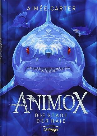 Aniox 3 Die Stadt der Haie by Aimée Carter,Frauke Schneider,Maren Illinger