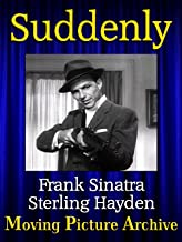 Best suddenly movie 1954 Reviews