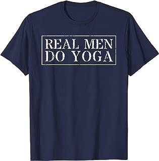 Yoga T-Shirt For Men: Real Men Do Yoga Funny Shirt