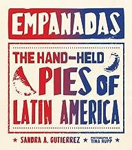 Best empanadas the hand held pies of latin america Reviews