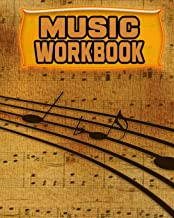 Music Workbook: 122 Pages, Blank Journal - Notebook To Write In, Blank Sheet Music Pages Alternating With Ruled Lined Paper, Ideal Music Student Gift (School Notebooks)