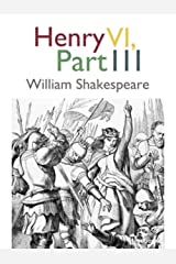 Henry VI, Part 3 (English Edition) eBook Kindle