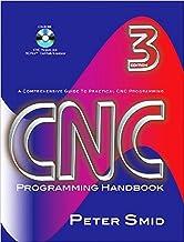 CNC Programming Handbook, Third Edition (Volume 1)