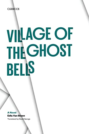 Village of the Ghost Bells: A Novel (Texas Pan American Series) (English Edition)