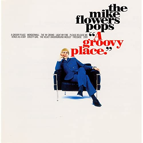 A Groovy Place by The Mike Flowers Pops on Amazon Music - Amazon.co.uk