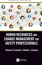 Human Resources and Change Management for Safety Professionals (Occupational Safety & Health Guide Series)