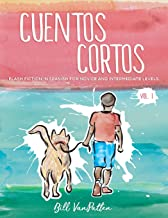 Cuentos cortos Volume 1 (Spanish Edition)