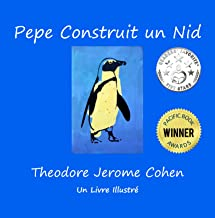 Pepe Construit un Nid (Stories for the Early Years t. 5) (French Edition)