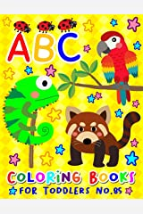 ABC Coloring Books for Toddlers No.85: abc pre k workbook, KIDS 2-4, abc book, abc kids, abc preschool workbook, Alphabet coloring books, Coloring ... 2-4 years, Animal coloring books for toddlers Paperback