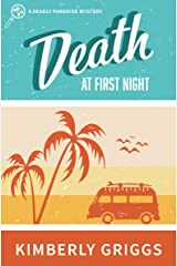 Death at First Night: A Deadly Paradise Mystery (The Deadly Paradise Mystery Series Book 3) Kindle Edition