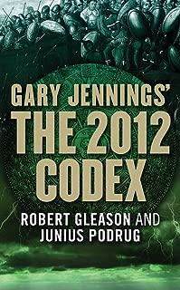 The 2012 Codex (Aztec Book 7)