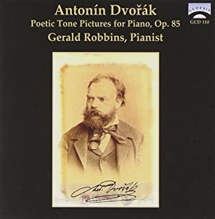 Antonin Dvorak: Poetic Tone Pictures