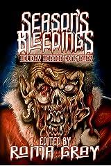 Season's Bleedings Kindle Edition