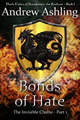 The Invisible Chains - Part 1: Bonds of Hate (Dark Tales of Randamor the Recluse) Kindle Edition