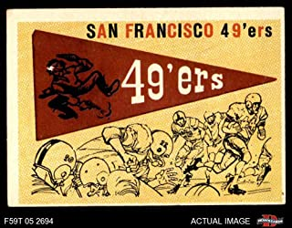1959 Topps # 111 49ers Pennant San Francisco 49ers (Football Card) Dean's Cards 4 - VG/EX 49ers