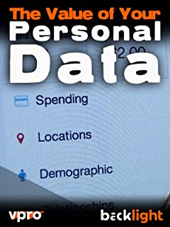 The Value of Your Personal Data - VPRO Backlight