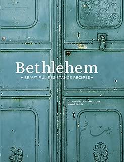 Bethlehem: Beautiful Resistance Recipes
