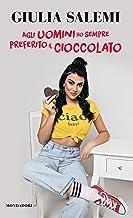 Scaricare Libri Agli uomini ho sempre preferito il cioccolato PDF