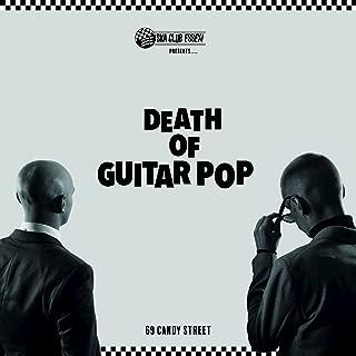 Best death of guitar pop 69 candy street Reviews