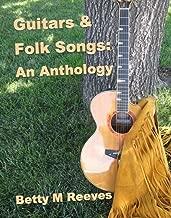 Guitars & Folk Songs: An Anthology