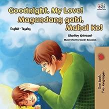 Goodnight, My Love! (English Tagalog Bilingual Book) (English Tagalog Bilingual Collection) (Tagalog Edition)