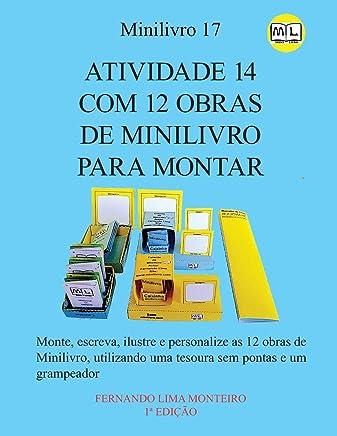 Atividade 14 Com 12 Obras de Minilivro Para Montar: Monte, escreva, ilustre e personalize as 12 obras de Minilivro, utilizando uma tesoura sem pontas e um grampeador