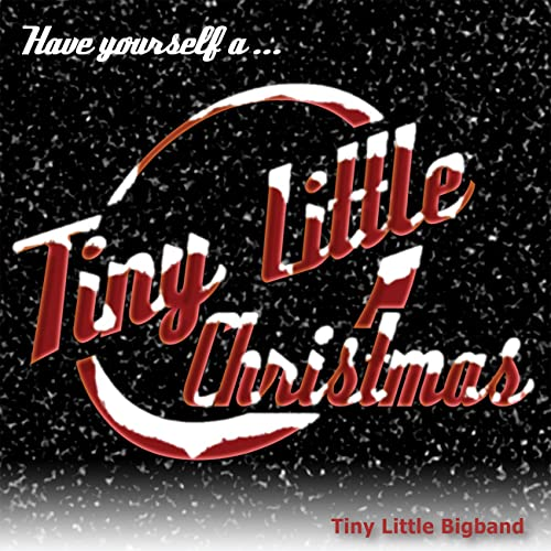 Tiny Little BIG Christmas von Tiny Little Bigband