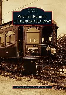 Seattle-Everett Interurban Railway (Images of Rail)