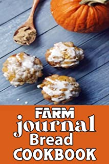 farm journal bread cookbook: wonderful Blank Lined Gift cookbook For farmers it will be the Gift Idea for hot bread cookbo...