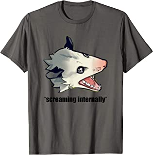 Funny Angry Possum Screaming Internally Joke Quote Meme T-Shirt