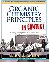 Organic Chemistry Principles In Context: A Story Telling Historical Approach