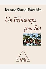 Un printemps pour soi (OJ.PSYCHOLOGIE) Format Kindle