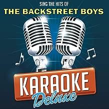 Larger Than Life (Originally Performed By The Backstreets Boys) [Karaoke Version]