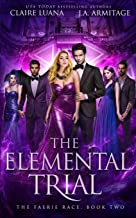 The Elemental Trial (The Faerie Race)
