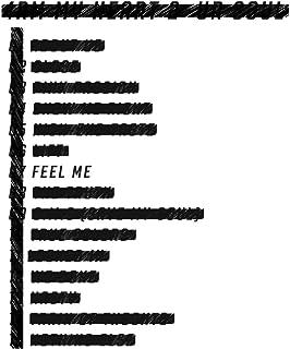 Feel Me [Explicit]