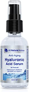 All Natural Advice Hyaluronic Acid Serum (60ml) – Anti Aging and Anti Wrinkles | Intense Organic Skin Moisturizer with MSM...