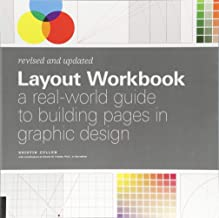 Layout Workbook: Revised and Updated: A real-world guide to building pages in graphic design
