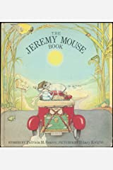 The Jeremy Mouse Book Hardcover